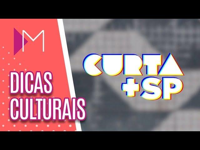 Curta + SP: Dicas Culturais - Mulheres (08/02/2019)