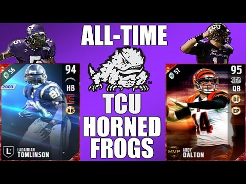 All-Time TCU Horned Frogs Team - LaDainian Tomlinson and Andy Dalton! - Madden 17 Ultimate Team