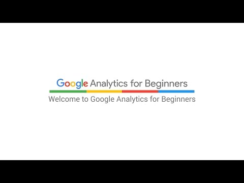 Welcome to Google Analytics for Beginners (3:19)