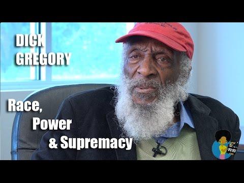 Dick Gregory - On Race, Power and White Supremacy #BlackLivesMater vs. #AllLivesMatter