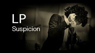 Download lagu LP Suspicion