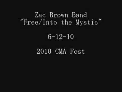 Zac Brown Band- Free/ Into the Mystic - YouTube