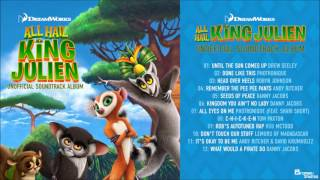 All Hail King Julien Unoffical Soundtrack - All Eyes on me