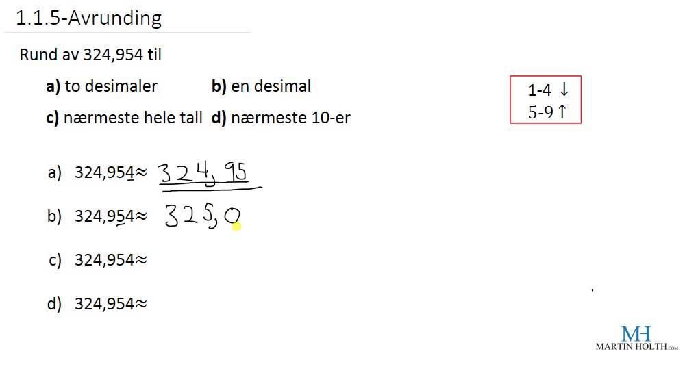 Matematikk 1P - 1.1.5- Avrunding