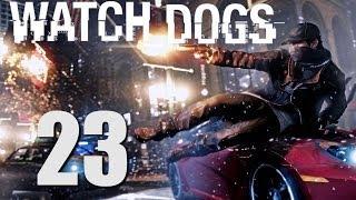 Watch Dogs прохождение с Карном. Часть 23