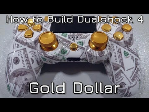 ● How to build Dualshock 4 Gold Dollar ●