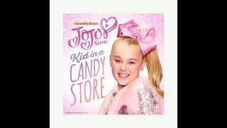 Jojo Siwa - Kid In A Candy Store - Audio