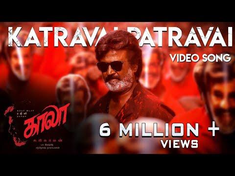 Katravai Patravai - Video Song | Kaala (Tamil) | Rajinikanth | Pa Ranjith | Santhosh Narayanan