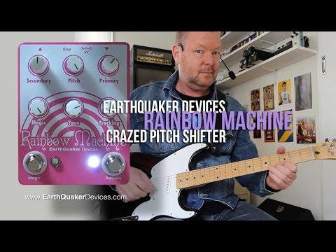 EarthQuaker Devices: RAINBOW MACHINE Modulator/Pitch Shifter