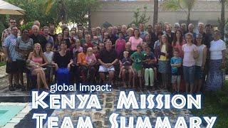5/29/2016; Global Impact: Kenya Mission Team Summary; Rev. John Dehne; 9:15svc