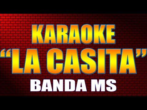 Karaoke LA CASITA | BANDA MS Con Letra 2021