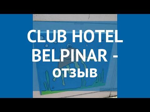 CLUB HOTEL BELPINAR 4* Турция Кемер отзывы – отель КЛАБ ХОТЕЛ БЕЛПИНАР 4* Кемер отзывы видео