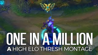 """""""ONE IN A MILLION"""" - 1.5M Mastery High Elo Thresh Montage"""