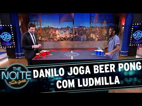 Danilo joga Beer Pong com Ludmilla | The Noite (22/03/17)