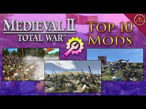 Top 10 Mods: Medieval 2 Total War