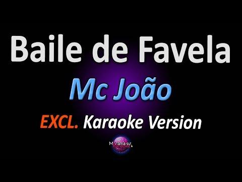 BAILE DE FAVELA (Karaoke Version) - Mc João (Versão Explícita*)