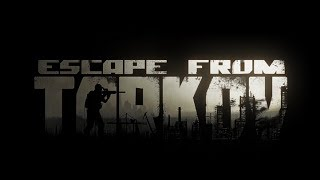 🔴Escape from tarkov. ...