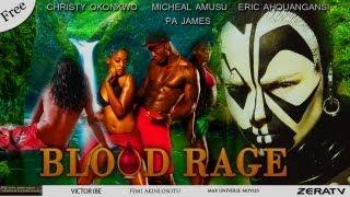 blood rage part 1 nigerian nollywood free movie