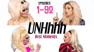 Best of UNHhhh: Episodes 1-92 (Trixie and Katya Funny Moments)