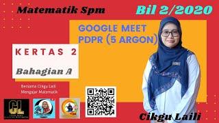 #MatematikSPM #Kertas2 #PDPR #Googlemeet 5Argon 9 Nov 2020