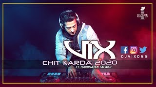 Chit Karda 2020 (Dj Vix, Harbhajan Talwar) Mp3 Song Download
