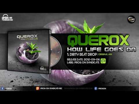 Querox - Dirty Beat Drop