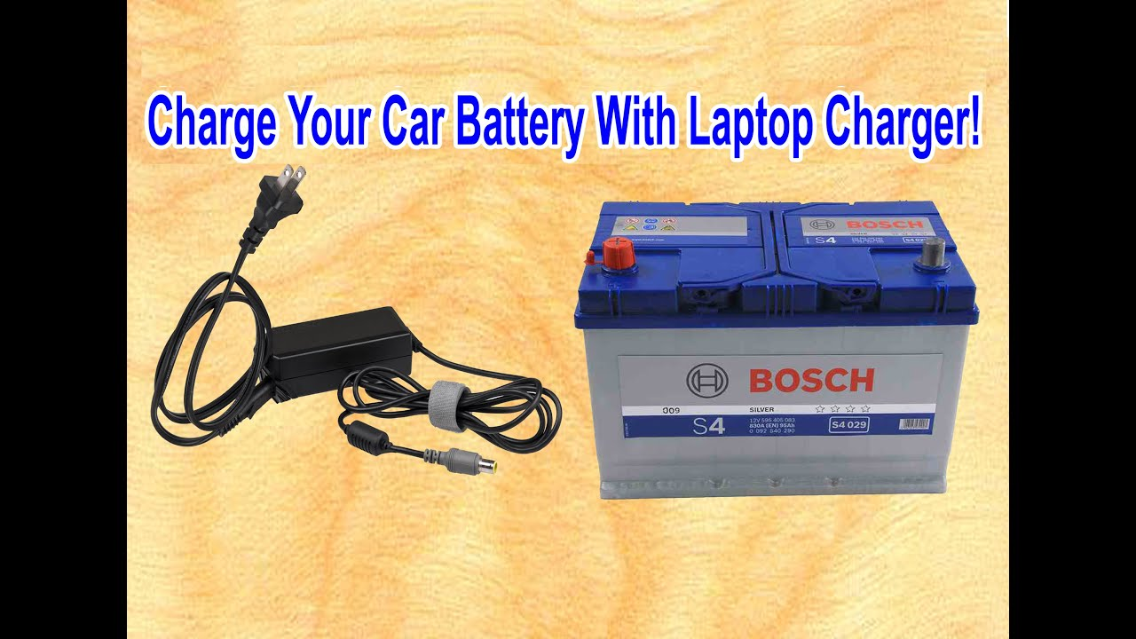 How To Charge A Car Battery Without A Charger >> Charge Your Car Battery With Laptop Charger