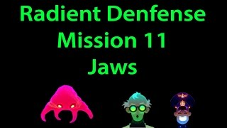 Radiant Defense Mission 11 Jaws (without packs) 3 stars walkthrough