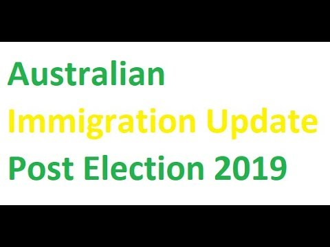 Australian Immigration Update Post Election 2019 - PR Visa - Immigration  News