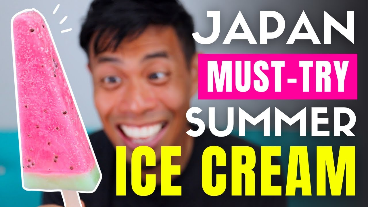 Japan Only Ice Cream Must-try for Summer