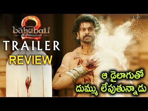 Baahubali 2 The Conclusion Movie Trailer Review | Prabhas, Rana, SS Rajamouli, Tamanna