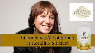 Übersäuert? Entsäuerung & Entgiftung mit Zeolith/ Silizium