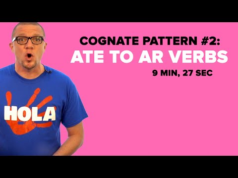 Spanish Cognate Pattern #2: ATE to AR Verbs (S03E02)