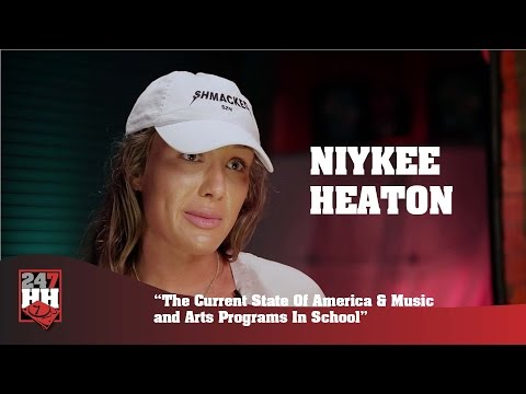 Niykee Heaton - The Current State Of America &  Music and Arts Programs In School (247HH Exclusive)