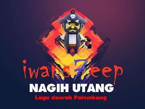 #Lagu Daerah Palembang 2017 - Nagih Utang - Iwansteep