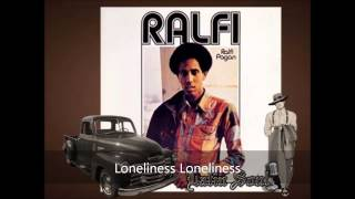 Ralfi Pagan Loneliness Loneliness