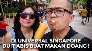 SEMAHAL APA MAKAN DI UNIVERSAL SINGAPORE