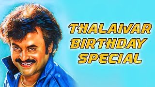 Why Rajini is a 'SUPERSTAR'? | Thalaivar Birthday Special