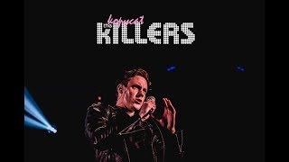 Smile Like You Mean It - The Killers Tribute Band -  The Kopycat Killers