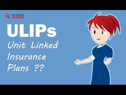 What are ULIPs | Unit Linked Insurance Plans | Investment Tips by Yadnya