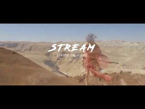 Stream - Living On Video (Official Video)
