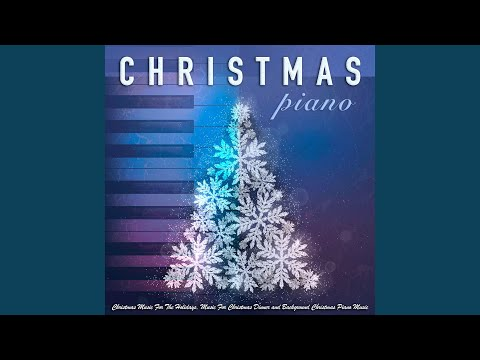 Music For Christmas Morning (feat. Classical Christmas Music Songs & Music For Christmas Dinner)