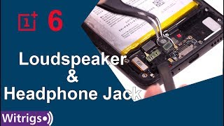 OnePlus 6 Loudspeaker & Headphone Jack Replacement