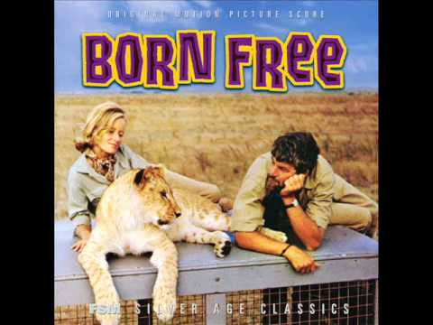 John Barry - Born Free (Main Title) [BORN FREE, UK - 1966]