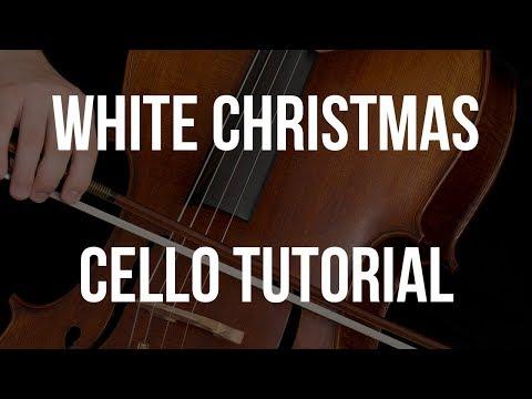 Cello Tutorial: White Christmas