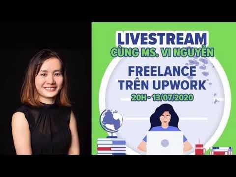Livestream Freelancer trên Upwork – Kiếm tiền chủ động tự do