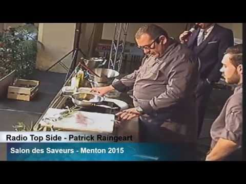 Salon de Saveurs 2015   Part 7 15h00  Patrick Raingeart  chef du Cap Estel