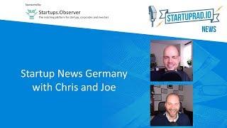 Startup News Germany January 2019 - Startuprad.io