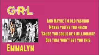 G.r.l Show me what you got Lyrics.mp3