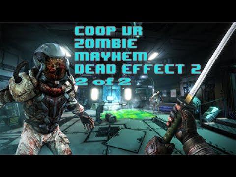 Zombie Mayhem Co-op Dead Effect 2 VR feat. Finlander. HTC Vive + MASS Suit + heart rate monitor 2of2
